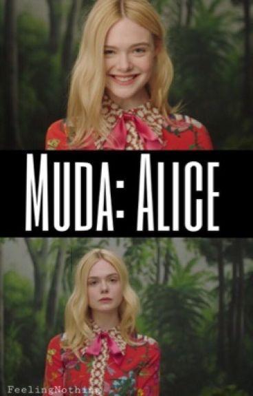 Muda: Alice