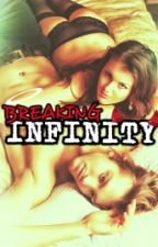 BREAKING INFINITY [ On Hold ] by winter_10746