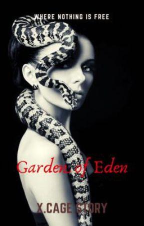Garden of Eden by AuthorXandraCage
