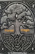The magic of the forest (Jamilton) by Ashtonthestranger