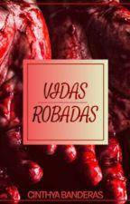 VIDAS ROBADAS © by Cs-bs18