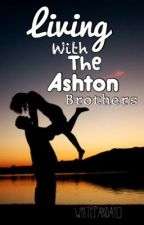 Living with the Ashton brothers by whitepanda10