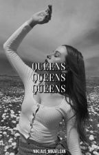 Queens | OC x OC by niklaus_mikaelsxn