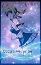 Lucy's Revenge [DISCONTINUED] by s6dbrat