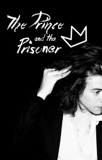 The Prince and the Prisoner. || l.s.