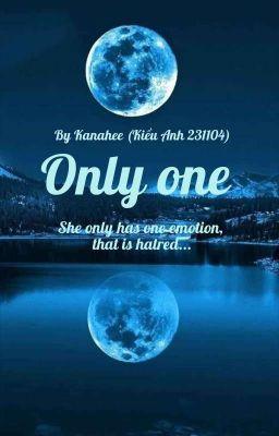 Đọc truyện (NCT-Fictional Girl-Seventeen/Longfic) Only One