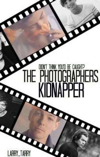 The Photographers Kidnapper (larry stylinson bdsm)