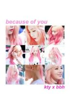 baekyeon; because of you by pinkclouds_g
