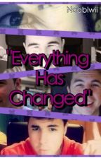 """"""" Everything Has Changed""""- Willyrex y tú by Noobiwii"""