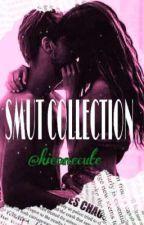 SMUT COLLECTION by blltflbstrsmjr