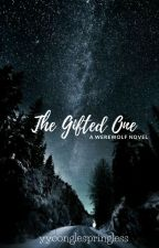 The gifted one by yyoonglespringless