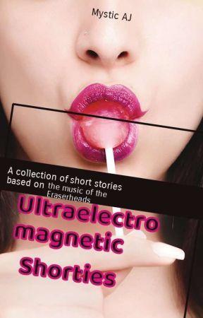 UltraelectroMagnetic Shorties by MysticAJ