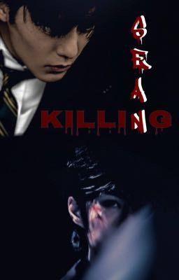 Đọc truyện [Bác Quân Nhất Tiêu] Killing Sean