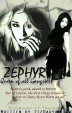 ZEPHYR (MAJOR EDITING PEOPLE!!) by mynameisdryll