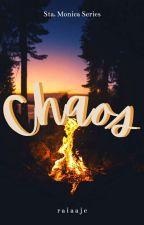 CHAOS | Sta. Monica Series #1 by raiaaje