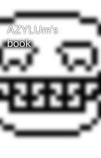 AZYLUm's book by AZYLUM_officiel