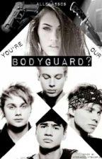 You're Our Bodyguard? (5sos) by Allena5SOS