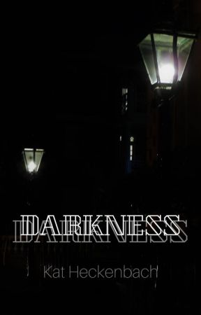 Darkness by KatHeckenbach