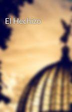El Hechizo by Girasole_On_Space