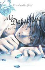 Mi detective by escritorathekiller