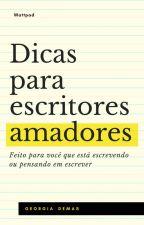Dicas para escritores amadores by GeorgiaDemas