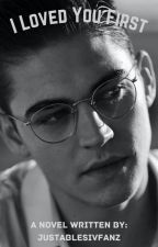 i loved you first ! ~ hardin scott fanfiction . by justablesivfanz