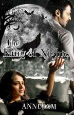 The King Of Nights by annu_pranushka_jam