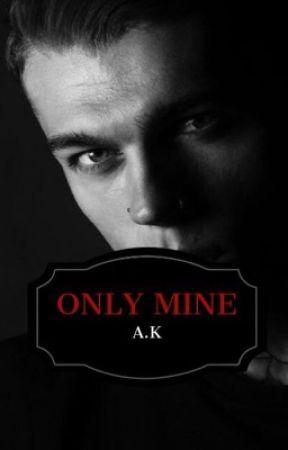 Only Mine by itssAK