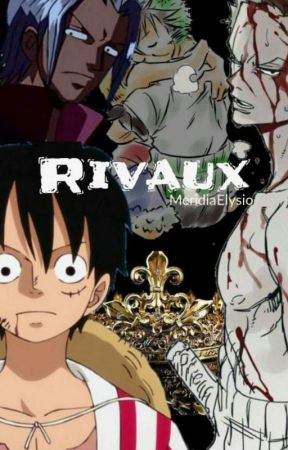 Rivaux (Fanfiction) by MeridiaElysio