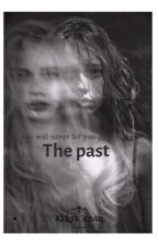 The Past by Aliyakhan2628