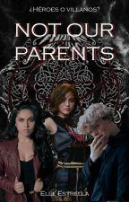 Not our parents ||Legacies|| by elleMikaelson