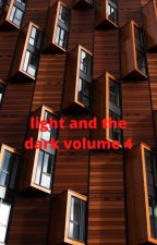 light and the dark volume four by trevontedavis9