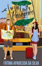 Um Amor Passageiro by FatimaApSilva
