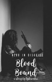 Nerd in Disguise: Blood Bound by lystrandra
