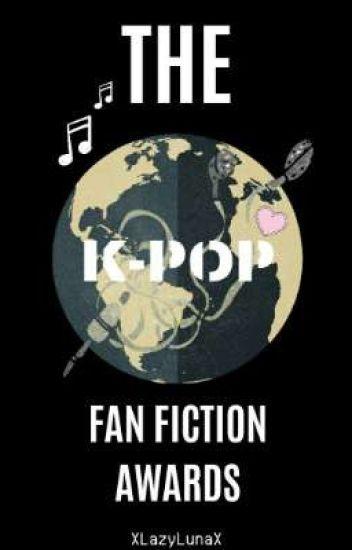 THE K-POP FAN FICTION AWARDS