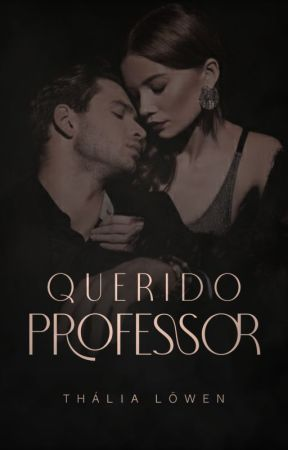 Querido Professor by thalialowen