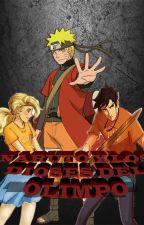 Naruto y Los Dioses Del Olimpo( El Ladrón Del Rayo) by BlackDragonTheories