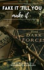 Fake it 'till you make it (Draco Malfoy's sister) by LilyTaylors