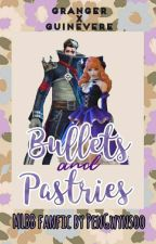 Bullets and Pastries |  Granger x Guinevere MLBB by PenGwynsoo