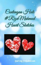 Contengan Hati #RizaMahmud Heart Sketches by ShahrizaMahmud