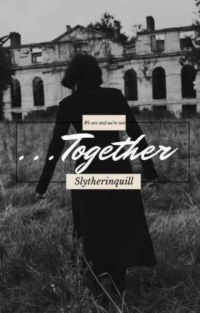 ...Together ➳ Severus Snape by Slytherinquill