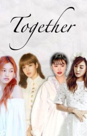 Together   A Kpop Fanfic by IShipTooManyShips11