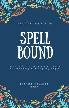 Spellbound by eclairedelange