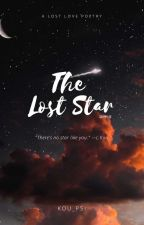 The Lost Star [A Lost Love Poetry] by Kou_psi