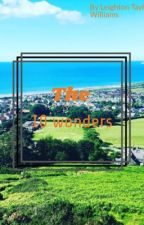 The 10 wonders  by itz_leighton_x3x