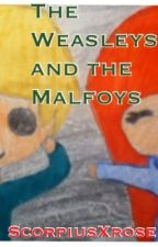 The Weasleys and the Malfoys by ScorpiusXrose
