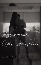 Agreements With My Neighbour  by 1LittyKitty_Meow
