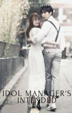 Idol Manager's Intended by Emenglucu