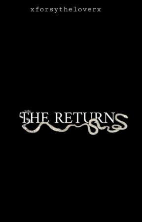 The Return by xforsytheloverx
