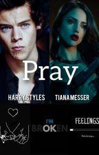 Pray by xxAdrestiAxx